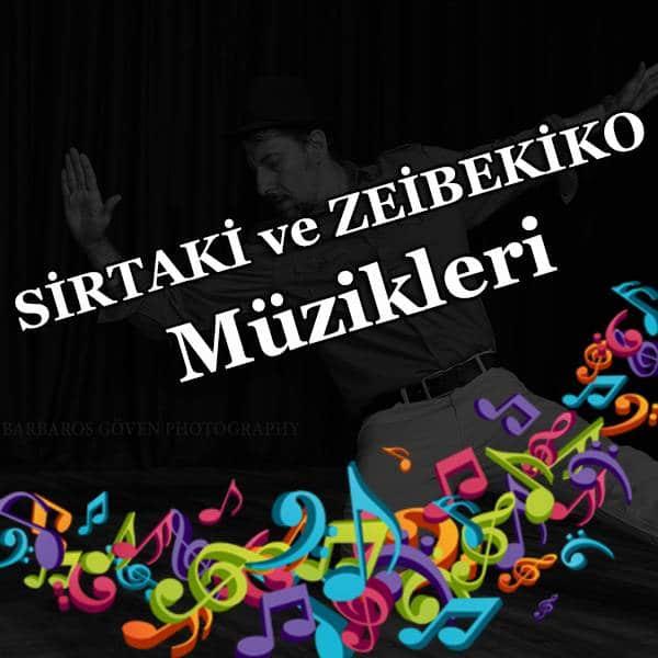 sirtaki ve zeibekiko müzikleri